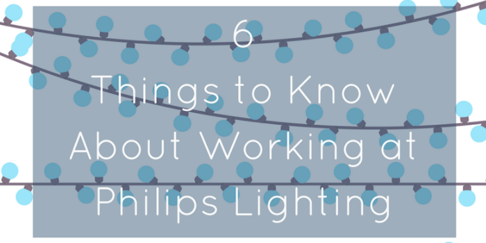 6 Things to Know About Working at Philips